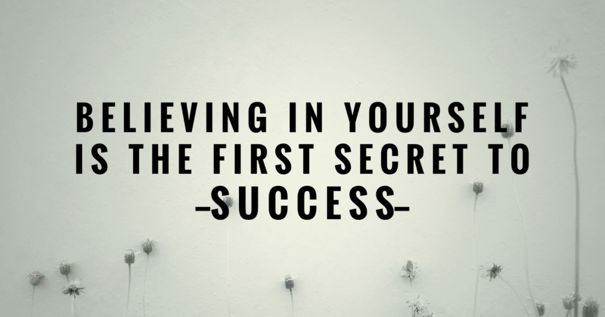 self-belief-is-the-secret-to-sucess-iq-academy