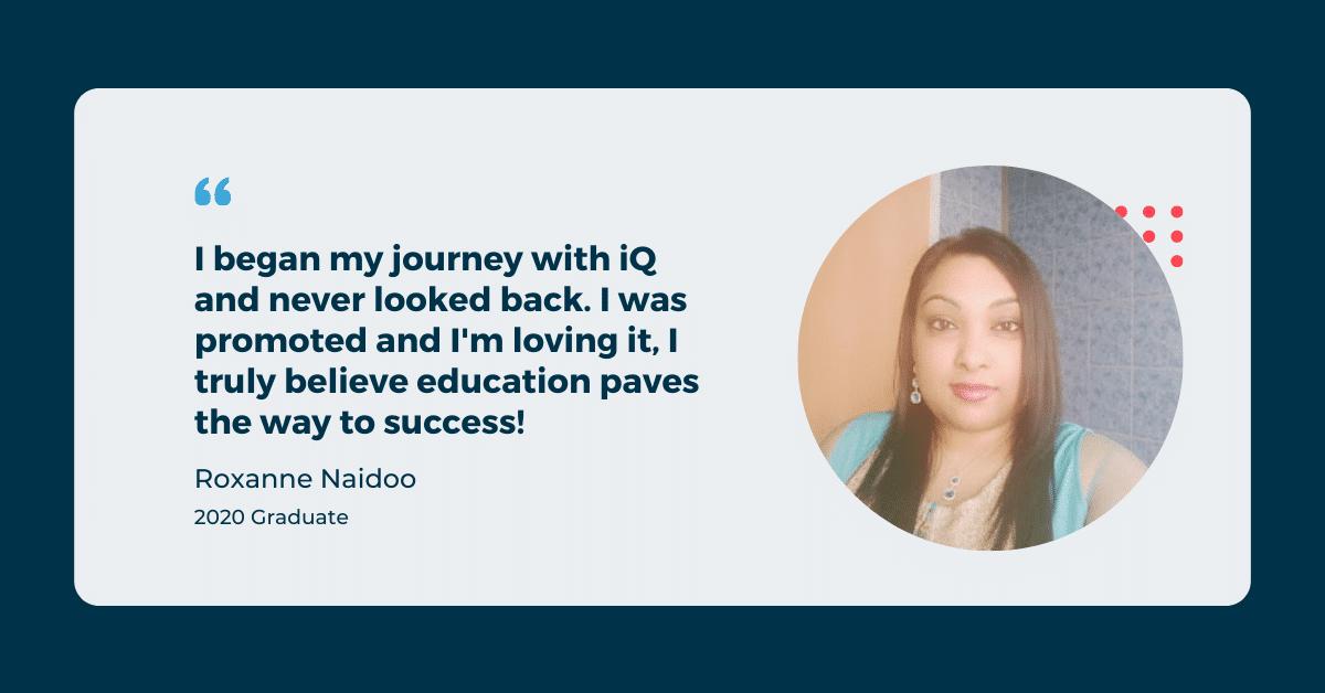 Roxanne Naidoo -2020 Graduate - Success Story iQ Academy.